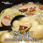 One Pot Crock Pot Sausage Dinner makes supper a snap! This easy recipe is dinner in a bowl. The savory sauce is so good you can serve even serve it as a soup if you'd like!