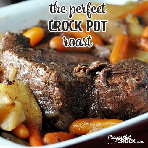 The Perfect Crock Pot Roast Recipes That Crock