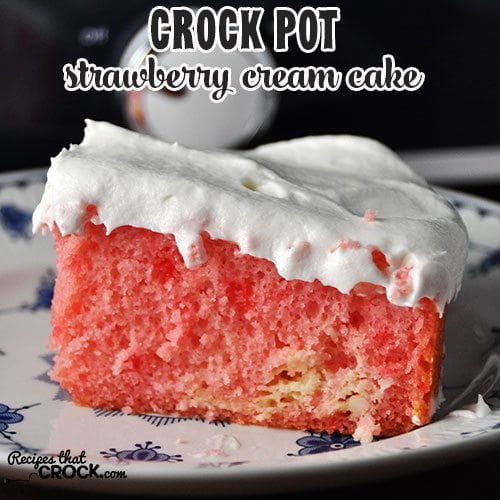 This Crock Pot Strawberry Cream Cake is so delicious, you won't believe how easy it is to make!