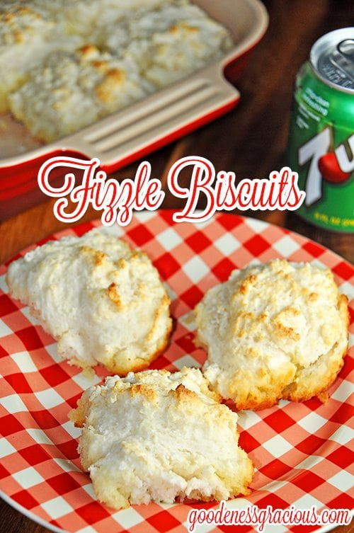 Fizzle Biscuits or 7up Biscuits are super easy homemade drop biscuits!