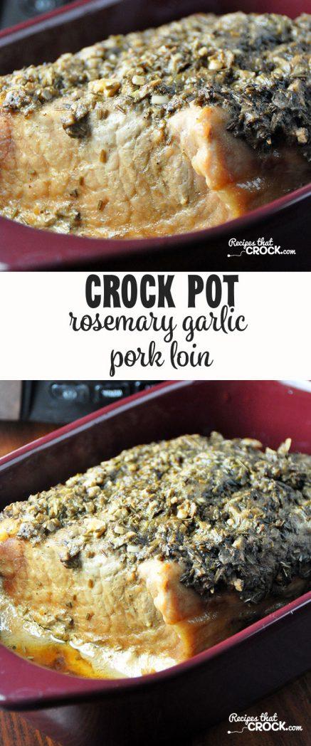 This Rosemary Garlic Crock Pot Pork Loin has an amazing flavor!