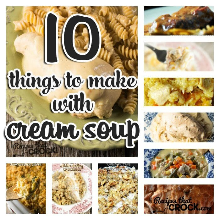 You don't want to miss out on this great list of 10 Things to Make with Cream Soup. Full of family favorite recipes including our homemade cream soup substitute for those who aren't a fan of the can. Cream soup recipes include Crock Pot Steak with Gravy, Crock Pot Farmer's Pie, Slow Cooker Angel Chicken, Crock Pot Chicken Pot Pie Soup, Slow Cooker Chicken and Stuffing and much, much more!