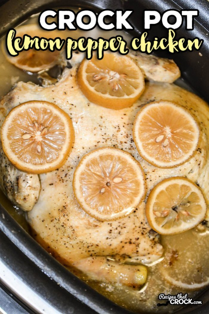 Crock Pot Lemon Pepper Chicken is simple and delicious!