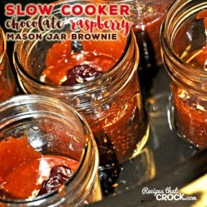 Slow Cooker Chocolate Mason Jar Brownies are ah-mazing individual desserts. They are also the perfect dessert recipe for on the go meals!