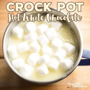 This Crock Pot Hot White Chocolate is our VERY favorite white hot chocolate recipe! We added creamy white chocolate morsels to our best crock pot hot chocolate and the result was fantastic!