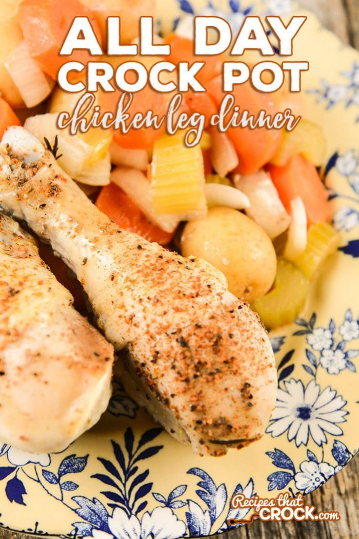 Are you looking for great all day crock pot recipes? Our All Day Crock Pot Chicken Leg Dinner is the perfect fix it and forget it recipe!