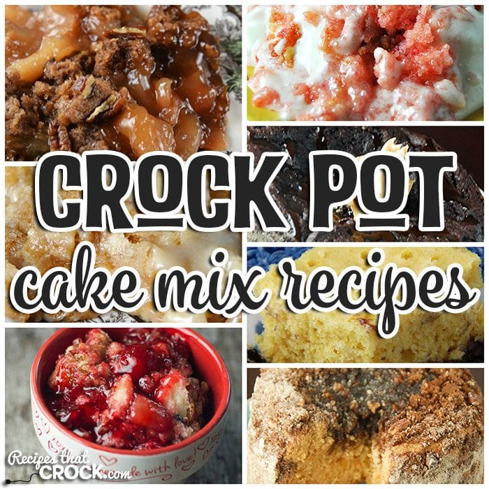 These Cake Mix Crock Pot Recipes are the perfect way to make a simple dessert that is absolutely amazing!