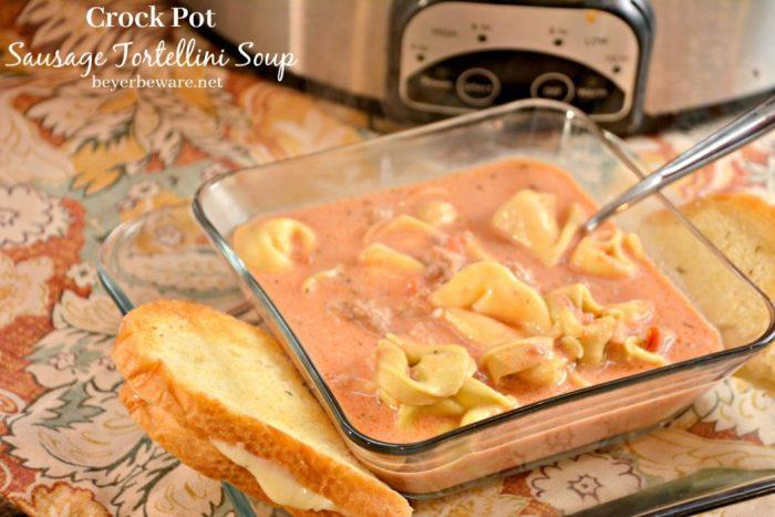 Crock Pot Sausage Tortellini Soup