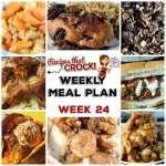 Meal Planning: Weekly Crock Pot Menu 24 (plus Weekly Chat)