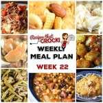 Meal Planning: Weekly Crock Pot Menu 22 (plus Weekly Chat)