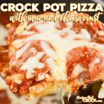 Crock Pot Pizza with Mac and Cheese Crust