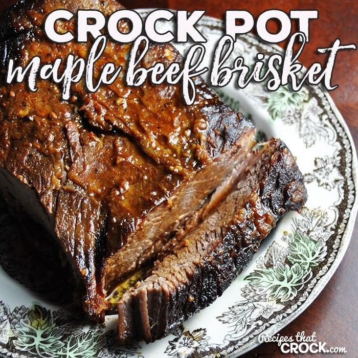 Crock Pot Maple Beef Brisket Recipes That Crock