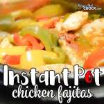 Are you looking for good Instant Pot Recipes? We love these Instant Pot Chicken Fajitas and make them ALL the time in our electric pressure cooker!