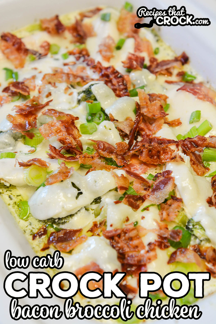 Do you love bacon? Our Crock Pot Bacon Broccoli Chicken Recipe is one of our favorite ways to cook up chicken and if you are eating low carb, this dish only has 2.4 Net Carbs per serving! via @recipescrock