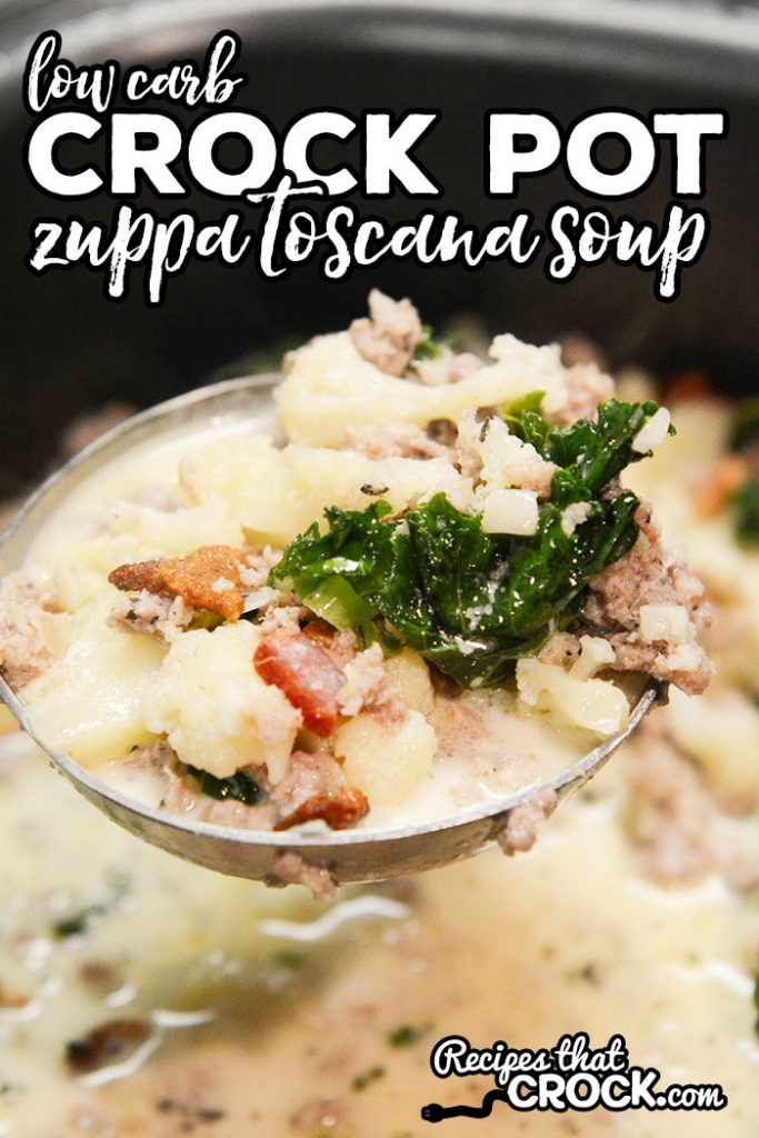 Are you looking for low carb crock pot recipes? Our Low Carb Crock Pot Zuppa Toscana Soup is one of our favorites and is only 5 net carbs.