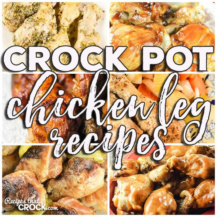 This week for our Friday Favorites we have some yummy Crock Pot Chicken Leg Recipes like Crock Pot BBQ Chicken Legs, Crock Pot Mississippi Style Chicken Legs, Crock Pot Pesto Lemon Pepper Chicken Legs, Crock Pot BBQ Ranch Chicken Legs, All Day Crock Pot Chicken Leg Dinner and Crock Pot Chicken Drumsticks.