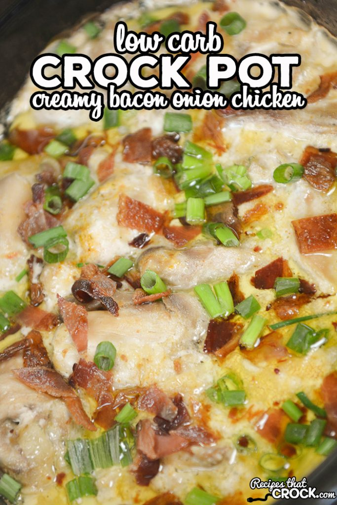 Are you looking for a creamy crock pot chicken that is simple to through together? Our Low Carb Crock Pot Creamy Bacon Onion Chicken is a delicious dish for dinner that even carb lovers enjoy!