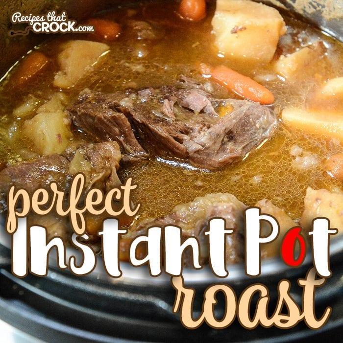 Perfect Instant Pot Roast Electric Pressure Cooker Recipes That Crock