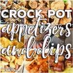 Crock Pot Appetizers & Dips: Friday Favorites