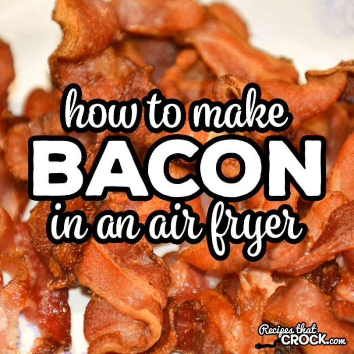 How To Make Bacon In An Air Fryer