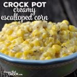 This Creamy Crock Pot Escalloped Corn is easy to make and packed full of flavor! It would be a wonderful addition to your dinner table!