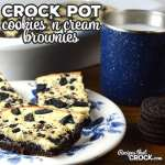 Do I have a sweet treat for you today folks! These Crock Pot Cookies 'n Cream Brownies are so delicious! Everyone will want a second and the recipe!