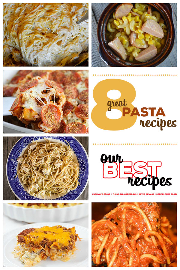 This collection of 8 Great Pasta Recipes includes Crock Pot Creamy Chicken Spaghetti, Pepperoni Pizza Pasta Casserole, 10-Minute Easy Lemon Chicken Pasta and Crock Pot Chicken Alfredo.
