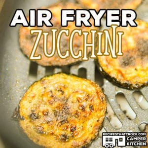 Our Air Fryer Zucchini is easy to make, low carb and a fantastic side dish to make in the summer or any time! This recipe is perfect for a traditional Air Fryer or the Ninja Foodi Air Crisp feature.