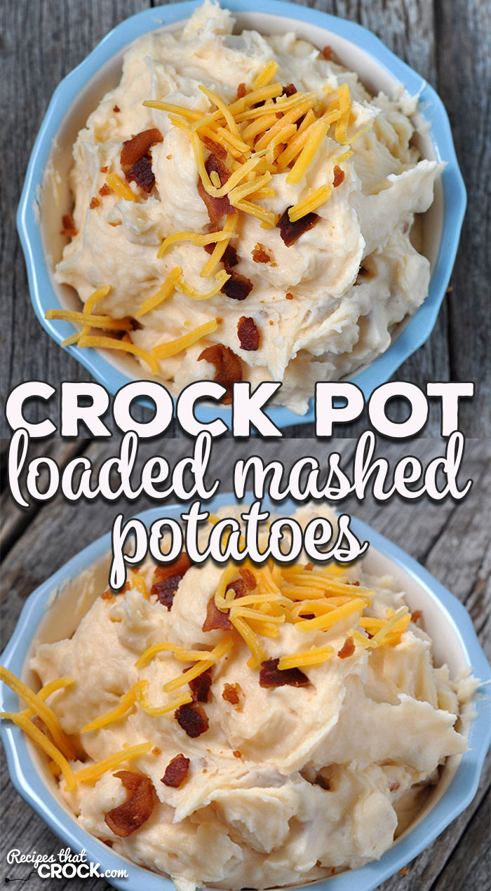 These Crock Pot No-Boil Loaded Mashed Potatoes are incredibly easy and so flavorful! They are sure to become a staple for you and yours!