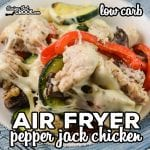 Are you looking for an easy dinner you can make in your air fryer or Ninja Foodi? Our Air Fryer Pepper Jack Chicken has tender chicken, bell peppers, zucchini, mushrooms and pepper jack cheese.