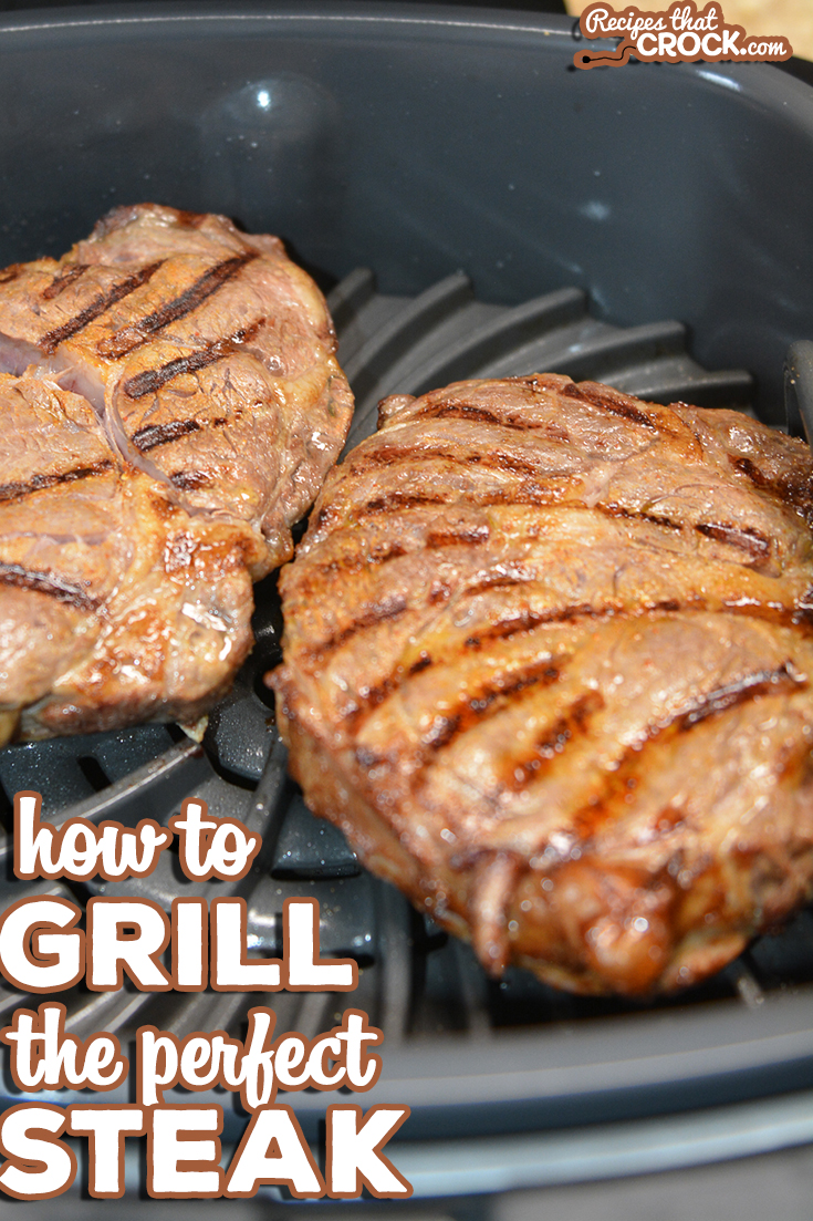 We are sharing how to grill the perfect steak! Whether you are using your outdoor grill or the Ninja Foodi Grill indoors, get your steak exactly how you want it! via @recipescrock