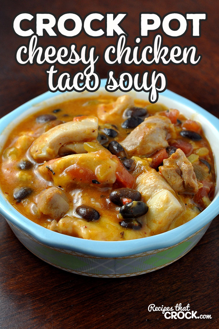 This Crock Pot Cheesy Chicken Taco Soup recipe is super simple and incredibly yummy. The flavors are like a party in your mouth! You are going to love it! via @recipescrock