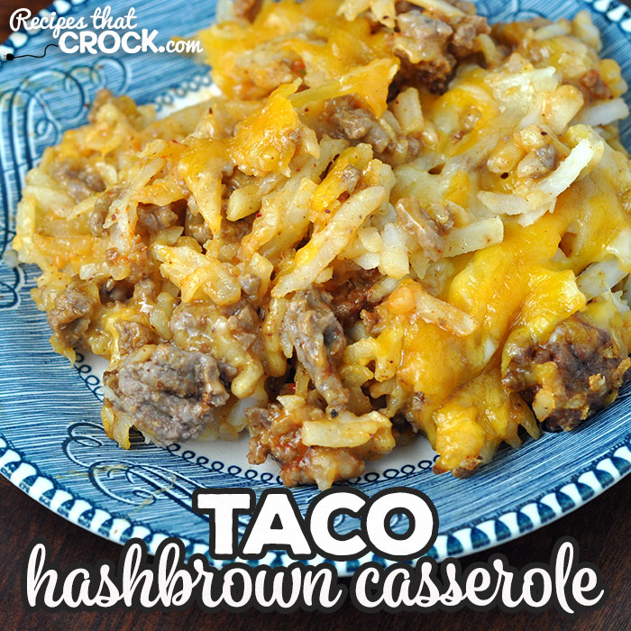 Do you need a quick and easy recipe you can have done in a half hour? This Taco Hashbrown Casserole recipe for your oven is just that and delicious to boot!