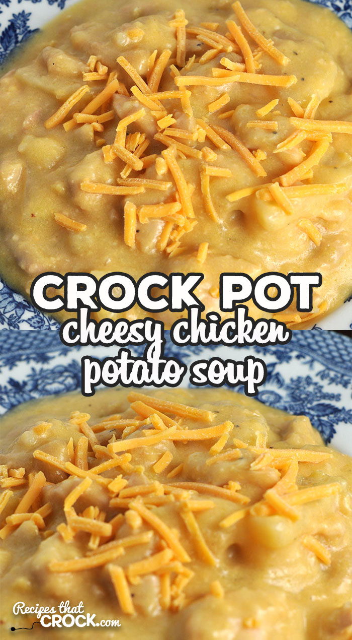 This Crock Pot Cheesy Chicken Potato Soup recipe is super easy and delicious! Everyone at your table from the youngest to oldest will love it! via @recipescrock