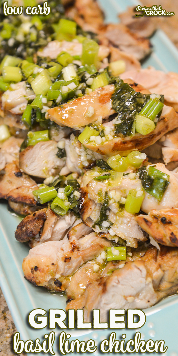 Our Grilled Basil Lime Chicken is an easy flavorful tried and true recipe for your outdoor grill or Ninja Foodi Grill. We share how to pack in the flavor with our go-to marinade, our method to get tender grilled chicken every time and the secret dressing we top this dish with to take it to the next level! via @recipescrock