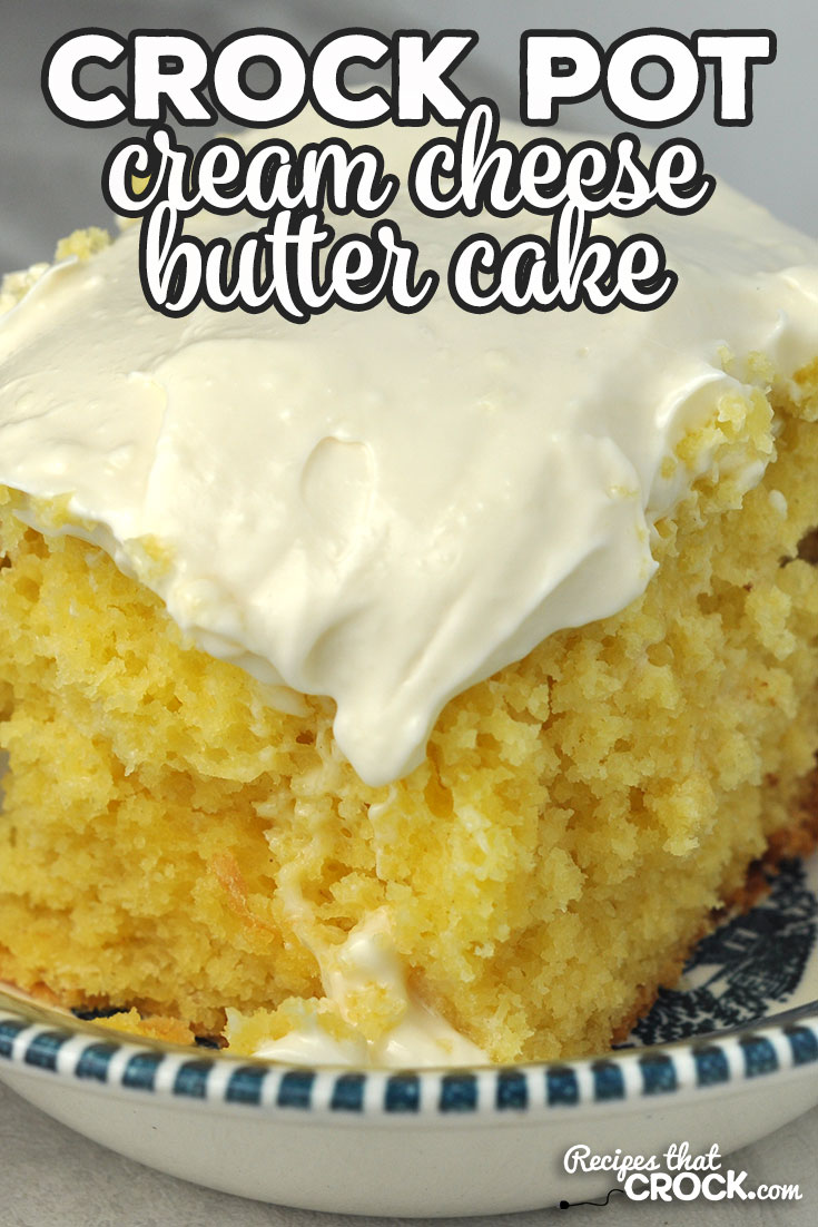 This Crock Pot Cream Cheese Butter Cake is phenomenal! It is moist, flavorful and sweet. Whoever you serve this to will swoon! Guaranteed! via @recipescrock