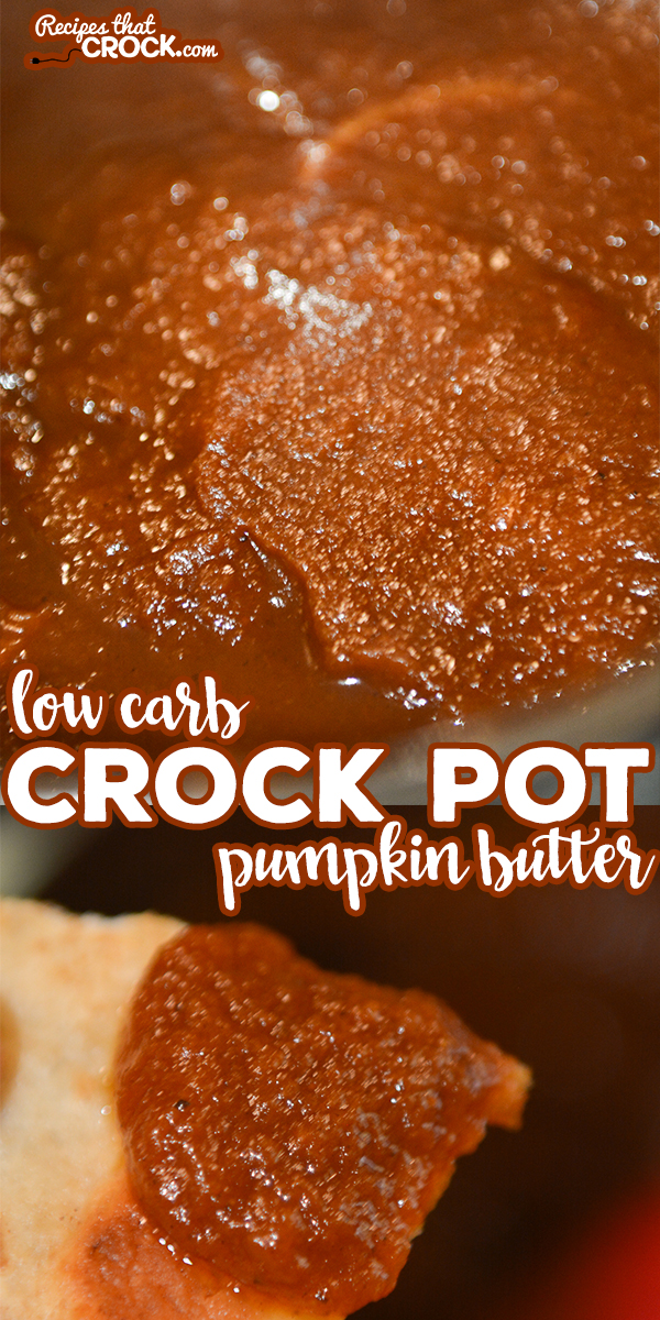 Do you love pumpkin butter but need a sugar free alternative? Our Low Carb Crock Pot Pumpkin Butter has the same old fashioned taste with a fraction of the carbs. via @recipescrock