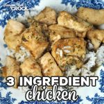 This 3 Ingredient Chicken recipe for your oven is super easy and incredibly flavorful! It is perfect for a busy night when you need dinner quickly!