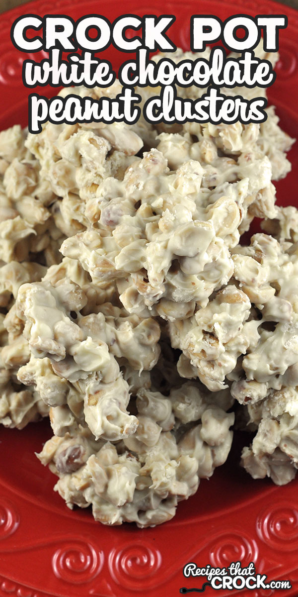 If you are looking for a delicious sweet treat that is super simple to make, you will love these Crock Pot White Chocolate Peanut Clusters! via @recipescrock