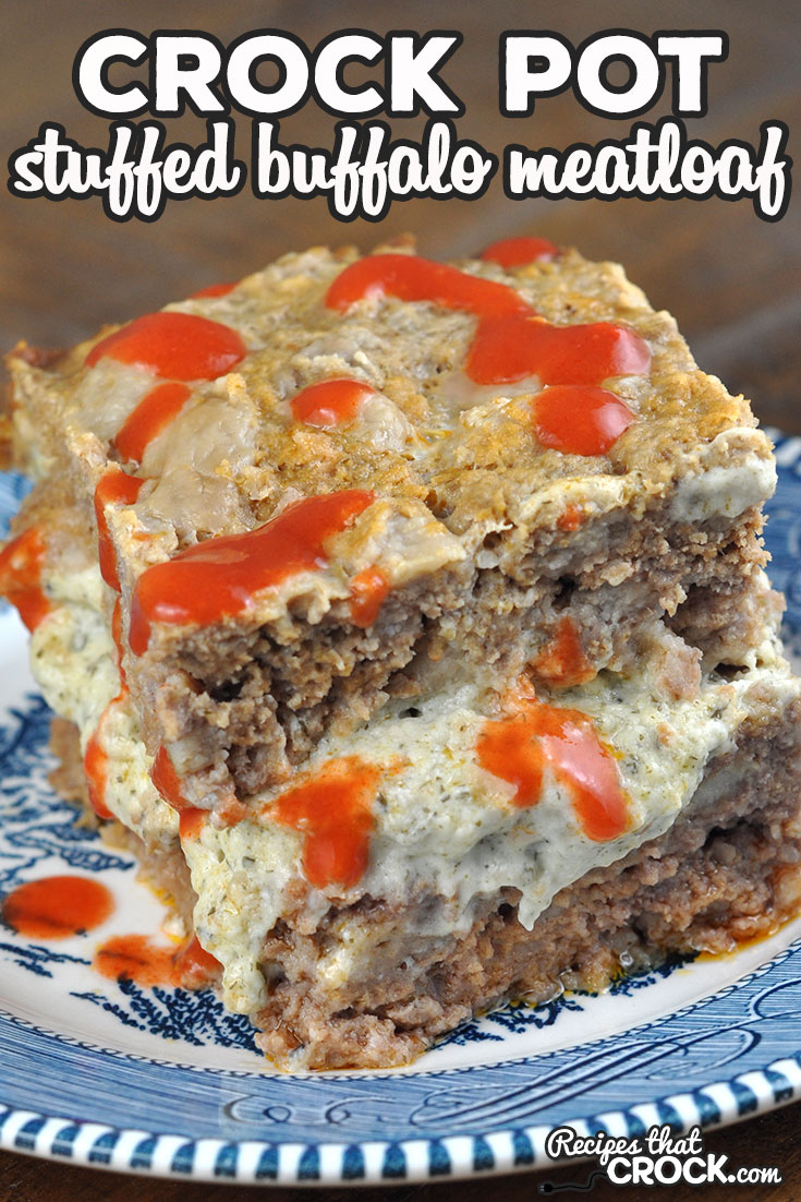Meatloaf night will not be the same once you try this delicious Stuffed Crock Pot Buffalo Meatloaf! It is easy to put together and so yummy! via @recipescrock