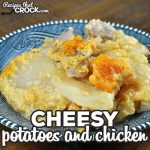 This Cheesy Potatoes and Chicken recipe for your oven is delicious and simple to throw together! It is a great comfort dish any day of the week!