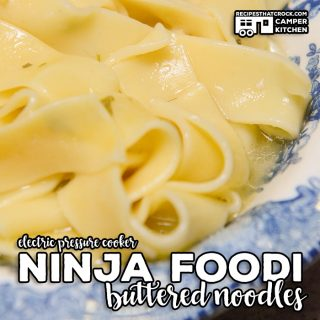 Ninja Foodi Buttered Noodles is a simple electric pressure cooker recipe that makes a great side dish or main. This flavorful dish is made in minutes!