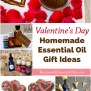 Homemade Essential Oil Gift Ideas For Valentine S Day