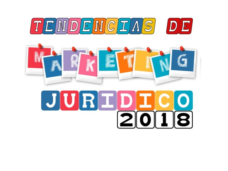 reclamador.es participa en el Informe tendencias del marketing jurídico 2018
