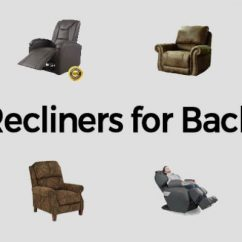 Best Chair Back Pain Cute Covers 10 Recliner For 2019 Reviews And Buyers Guide