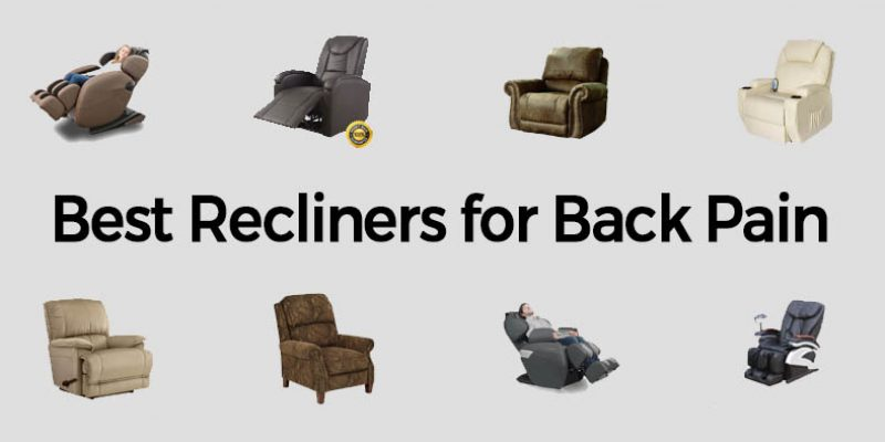best chair after back surgery rocking office 10 recliner for pain 2019 reviews and buyers guide