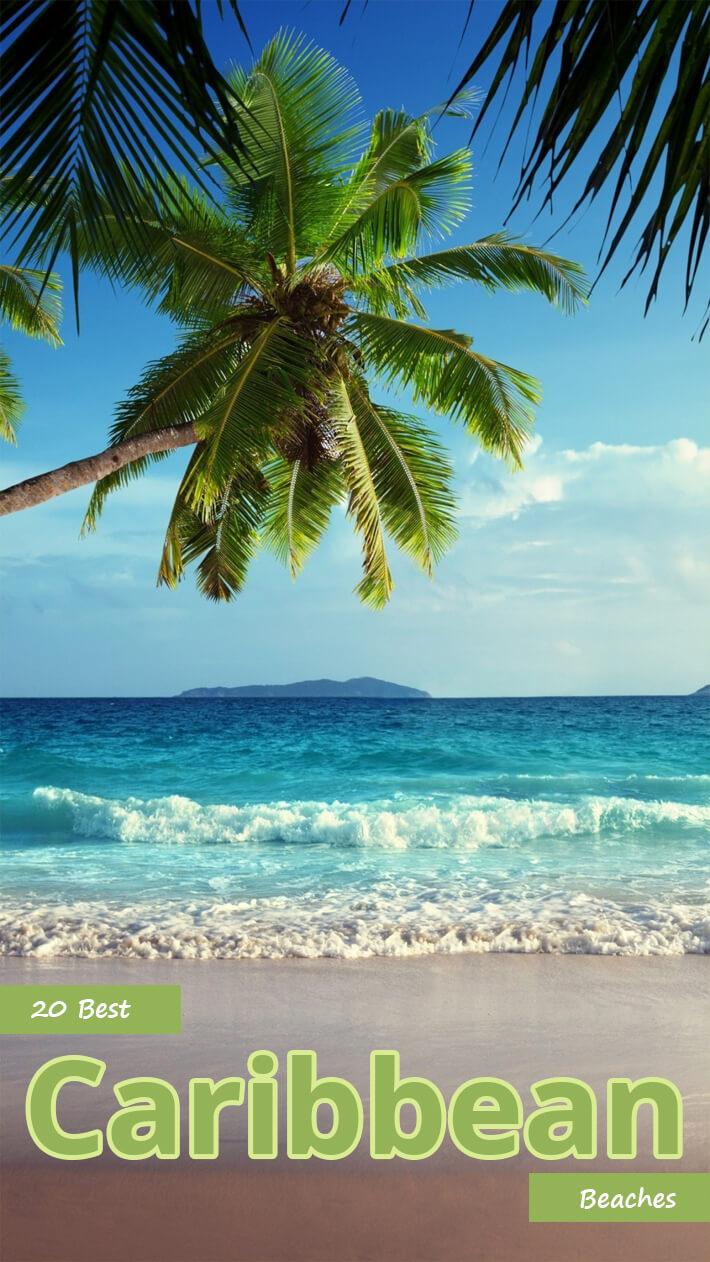 20 Best Caribbean Beaches