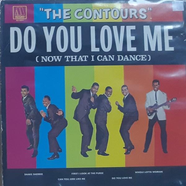 """CONTOURS, THE - """"Do You Love Me"""" - Vintage LP"""