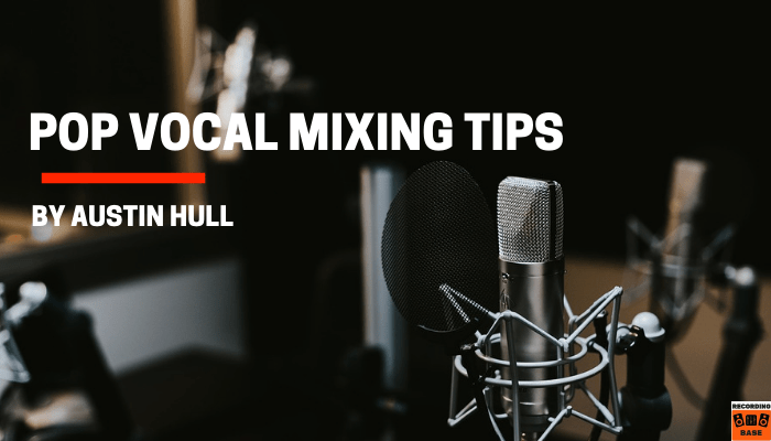 pop vocal mixing tips