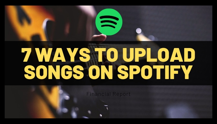 7 ways to upload songs on spotify